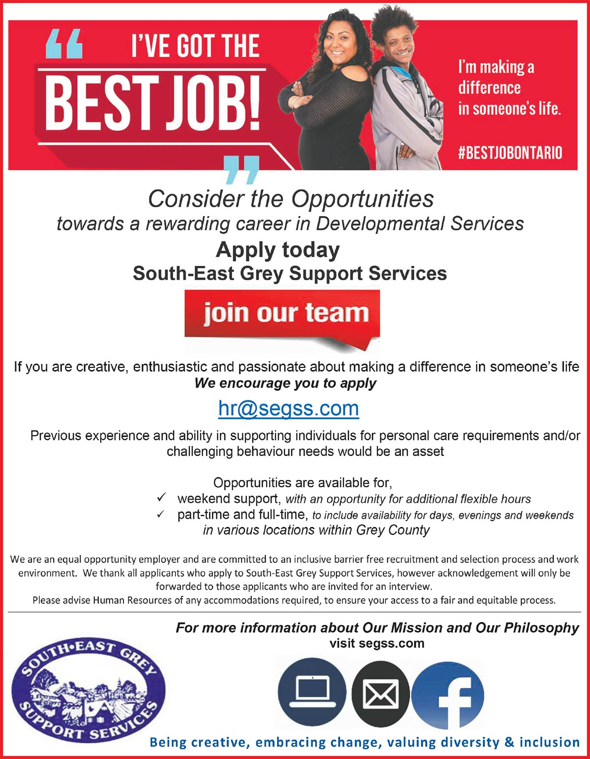 Consider the Opportunities - Apply Today at South-East Grey Support Services - Email us hr@segss.com